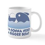 Need A Bigger Boat Mug