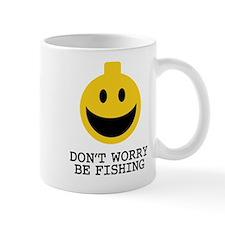 Don't Worry Be Fishing Mug