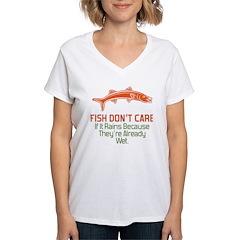 Fish Don't Care If It Rains Shirt