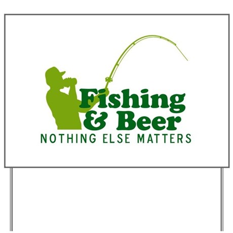 Fishing & Beer Yard Sign