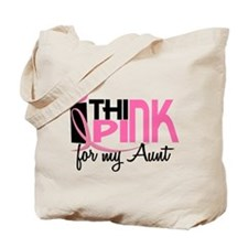 I Think Pink For My Aunt 1 Tote Bag