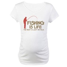 Fishing Is Life Shirt