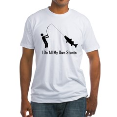 I Do All My Own Stunts Shirt