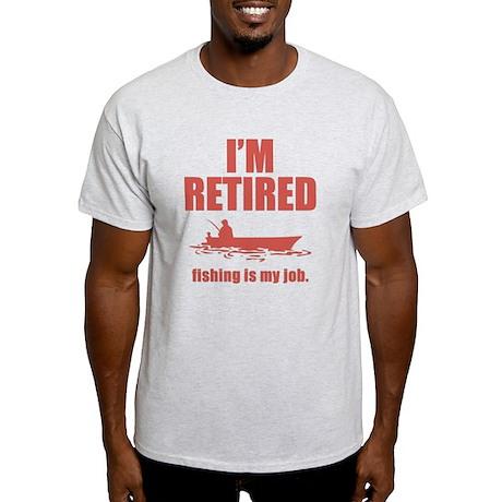 Fishing Is My Job Light T-Shirt