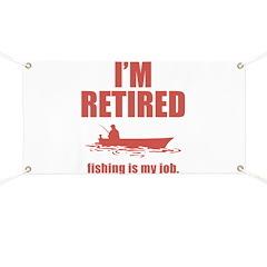 Fishing Is My Job Banner