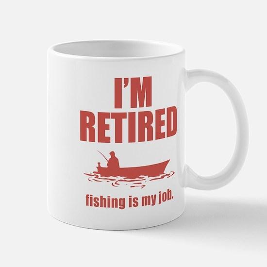 Fishing Is My Job Mug