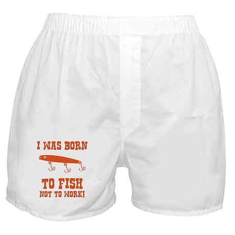 I Was Born To Fish Boxer Shorts