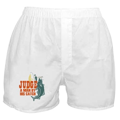 Judge A Man By His Catch Boxer Shorts