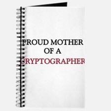 Proud Mother Of A CRYPTOGRAPHER Journal
