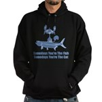 Somedays You're The Cat Hoodie (dark)