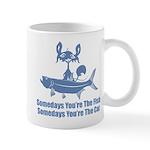 Somedays You're The Cat Mug