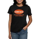 Stand Back Women's Dark T-Shirt