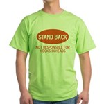 Stand Back Green T-Shirt
