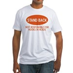 Stand Back Fitted T-Shirt