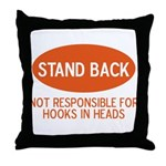 Stand Back Throw Pillow