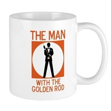 The Man With The Golden Rod Mug