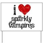 I Love Sparkly Vampires Yard Sign