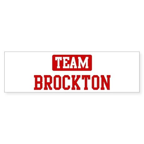 Team Brockton Bumper Sticker