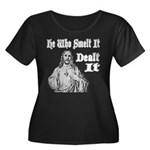 He Who Smelt It Dealt It Women's Plus Size Scoop N