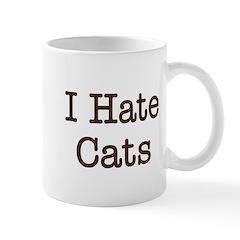 I Hate Cats Mug