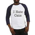 I Hate Cats Baseball Jersey