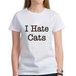 I Hate Cats Women's T-Shirt