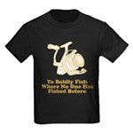 To Boldly Fish Kids Dark T-Shirt