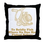 To Boldly Fish Throw Pillow
