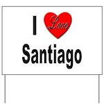I Love Santiago Chile Yard Sign