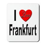 I Love Frankfurt Germany Mousepad