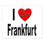 I Love Frankfurt Germany Small Poster