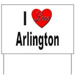 I Love Arlington Yard Sign