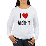 I Love Anaheim California Women's Long Sleeve T-Sh