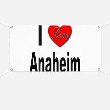 I Love Anaheim California Banner