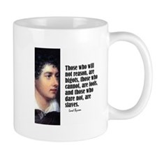 """Byron """"Will Not Reason"""" Mug"""