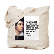 "Byron ""Will Not Reason"" Tote Bag"
