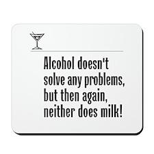 Alcohol or Milk? - Mousepad