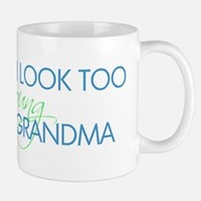 Too Young to be a Grandma Mug