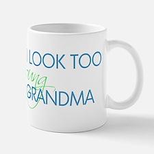 Too Young to be a Grandma Mug