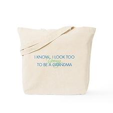 Too Young to be a Grandma Tote Bag
