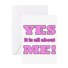 It's All About Me Pink Greeting Card