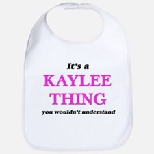It's a Kaylee thing, you wouldn't Baby Bib