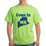 Maine, Come In! Green T-Shirt