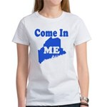 Maine, Come In! Women's T-Shirt