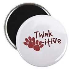 "Think Paws-itive (Positive) 2.25"" Magnet (10 pack)"