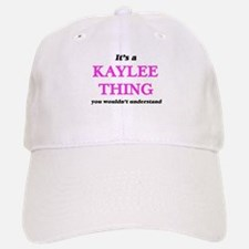 It's a Kaylee thing, you wouldn't unde Baseball Baseball Cap