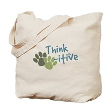 Think Paws-itive (Positive) Tote Bag