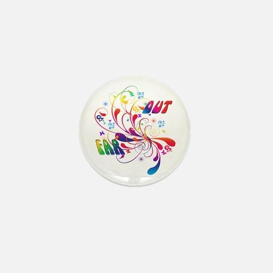 Far Out Mini Button