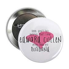 "Edward Cullen Husband 2.25"" Button"