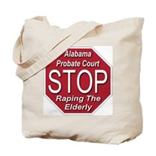 STOP Raping The Elderly Tote Bag